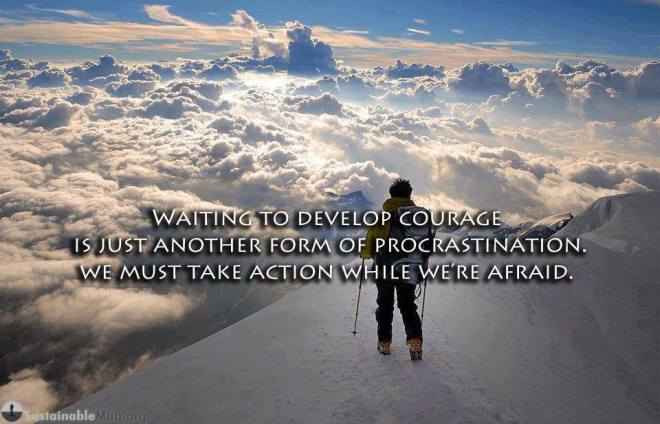 courage-vs-procrastination-quote