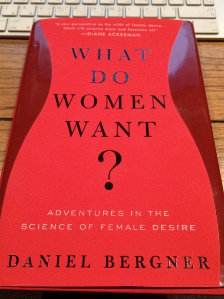 What-Do-Women-want?-daniel-bergner-cover-book