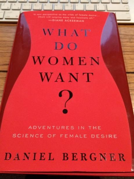 What-Do-Women-want?-daniel-bergner-cover-book